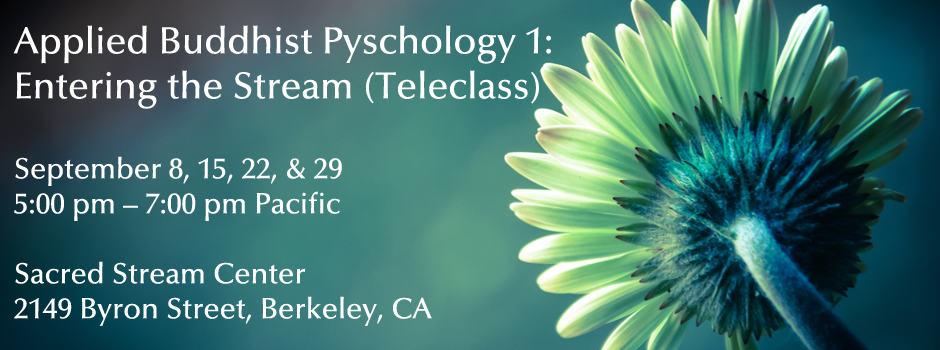 Applied-Buddhist-Psychology-1-Entering-the-Stream-(Teleclass)_Slider
