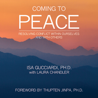 Coming to Peace by Isa Gucciardi, Ph.D.
