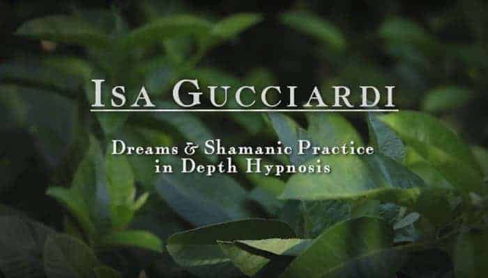 Dreams & Shamanic Practice in Depth Hypnosis