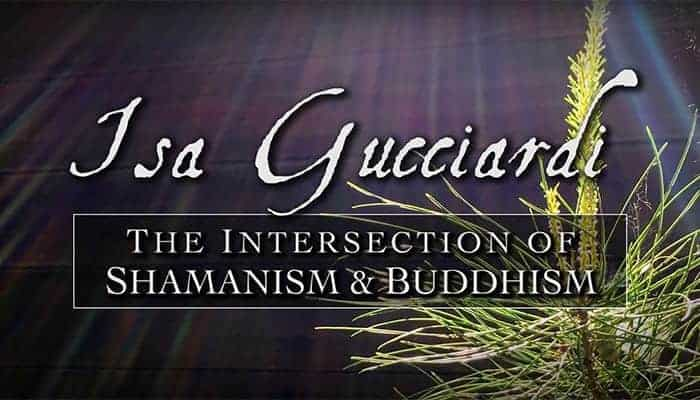 The Intersection of Shamanism & Buddhism