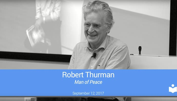 Robert Thurman: Man of Peace