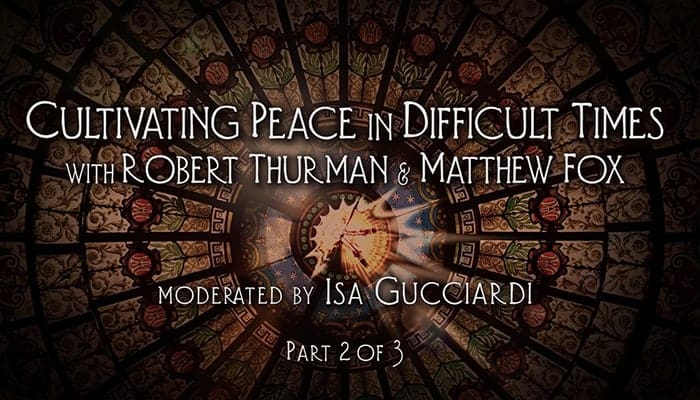 Cultivating Peace in Difficult Times Part 2
