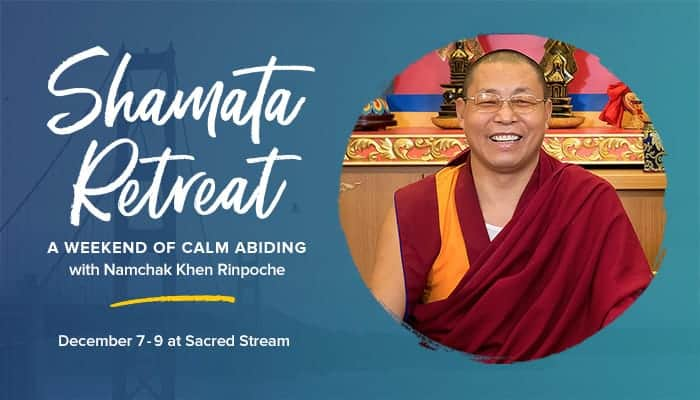 Shamata, the Tibetan Buddhist Practice of Calm Abiding