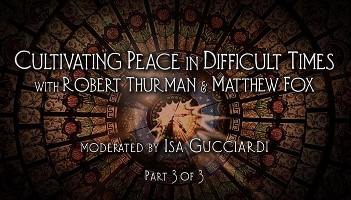 Cultivating Peace in Difficult Times Part 3